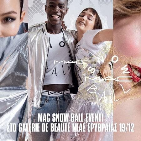 Mac Snow Ball Event @ GDB Ν.Ερυθραίας